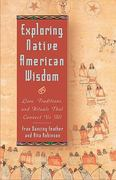 Exploring Native American Wisdom 0 9781564146250 1564146251