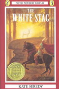 The White Stag 1st Edition 9780140312584 0140312587