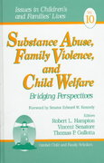 Substance Abuse, Family Violence and Child Welfare 1st edition 9780761914570 0761914579