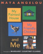 My Painted House, My Friendly Chicken, and Me 0 9780375825675 0375825673