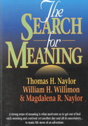 The Search for Meaning 1st Edition 9780687081769 0687081769