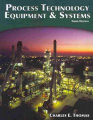 Process Technology Equipment and Systems 3rd edition 9781435499126 1435499123