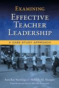 Examining Effective Teacher Leadership 0 9780807750353 0807750352