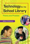 Technology for the School Library 1st Edition 9781591589006 1591589002