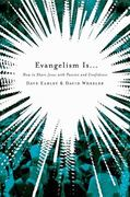 Evangelism Is ... 1st Edition 9780805449594 0805449590