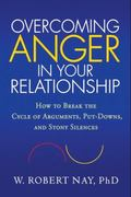 Overcoming Anger in Your Relationship 1st edition 9781606232835 1606232835