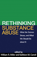 Rethinking Substance Abuse 1st Edition 9781606236987 1606236989