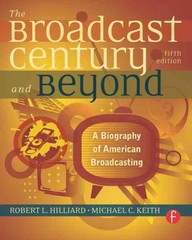 The Broadcast Century and Beyond 5th Edition 9780240812366 0240812360