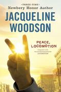 Peace, Locomotion 1st Edition 9780142415122 014241512X