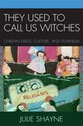 They Used to Call Us Witches 0 9780739118504 0739118501