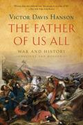 The Father of Us All 1st edition 9781608191659 1608191656