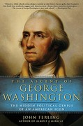 The Ascent of George Washington 1st Edition 9781608190959 1608190951