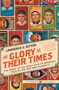 Glory of Their Times 1st Edition 9780061994715 0061994715