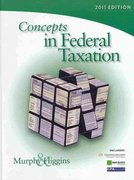 Concepts in Federal Taxation 2011 (with H&R Block @ Home Tax Preparation Software CD-ROM, RIA Checkpoint & CPAexcel 2-Sememster Printed Access Card) 18th edition 9780538467926 0538467924