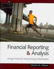 Financial Reporting and Analysis 12th edition 9781439080603 1439080607