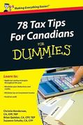 78 Tax Tips For Canadians For Dummies 1st edition 9780470676585 0470676582