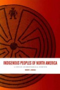 Indigenous Peoples of North America 1st Edition 9781442603561 1442603569