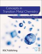 Concepts in Transition Metal Chemistry 1st edition 9781849730624 1849730628