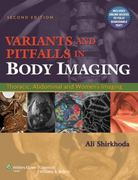 Variants and Pitfalls in Body Imaging 2nd edition 9780781797887 0781797888
