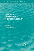 Paths to International Political Economy (Routledge Revivals) 0 9781136972553 1136972552