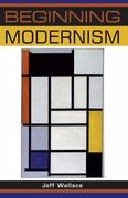 Beginning modernism 1st Edition 9780719067891 0719067898
