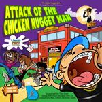 Attack of the Chicken Nugget Man 0 9780982172919 0982172915