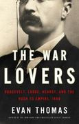 The War Lovers 1st Edition 9780316004091 031600409X