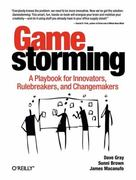 Gamestorming 1st edition 9780596804176 0596804172