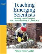 Teaching Emerging Scientists 1st Edition 9780205569557 0205569552