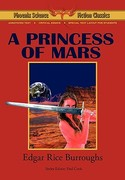 A Princess of Mars - Phoenix Science Fiction Classics 0 9781604504477 1604504471