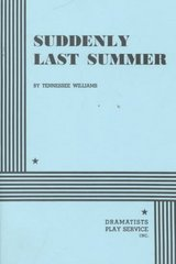 Suddenly Last Summer 1st Edition 9780822210948 0822210940