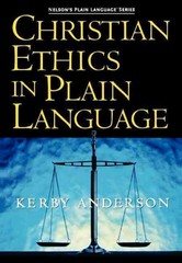 Christian Ethics in Plain Language 1st Edition 9781418500030 1418500038