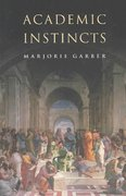 Academic Instincts 1st Edition 9780691115719 0691115710
