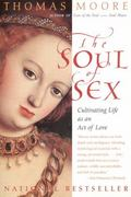 Soul of Sex 1st Edition 9780060930950 0060930950