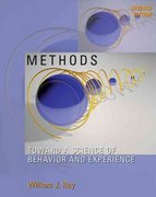 Methods Toward a Science of Behavior and Experience 7th edition 9780534538675 0534538673