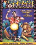 How to Play Djembe 0 9780963880147 0963880144