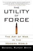 The Utility of Force 0 9780307278111 0307278115