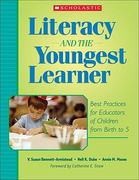 Literacy and the Youngest Learner 1st Edition 9780439714471 0439714478