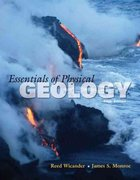 Essentials of Physical Geology 5th edition 9780495555070 049555507X