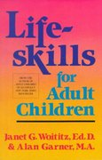 Lifeskills for Adult Children 1st Edition 9781558740709 1558740708