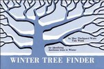 Winter Tree Finder 1st Edition 9780912550039 0912550031