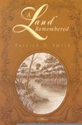 A Land Remembered 1st Edition 9781561641161 1561641162