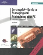Enhanced A+ Guide to Managing and Maintaining Your PC, Third Edition Comprehensive 3rd edition 9780619034337 0619034335