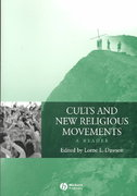 Cults and New Religious Movements: A Reader 1st Edition 9781405101813 1405101814