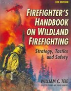 Firefighter's Handbook on Wildland Firefighting 3rd Edition 9781931301169 1931301166
