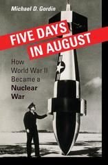 Five Days in August 1st Edition 9780691128184 0691128189