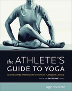 The Athlete's Guide to Yoga 0 9781934030042 193403004X