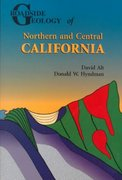 Roadside Geology of Northern and Central California 2nd Edition 9780878424092 0878424091