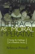 Literacy as a Moral Imperative 0 9780847694594 0847694593