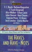 The Haves and Have Nots 1st Edition 9780451527448 0451527445